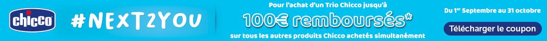 Chicco #Next2you : jusqu'à 100€ remboursés pour l'achat d'un Trio Chicco