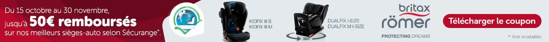 Britax: Jusqu'à 50€ de remboursement sur les sièges-auto Dualfix et Kidfix