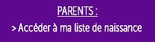 Parents liste de naissance